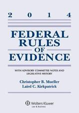 Federal Rules of Evidence: With Advisory Committee Notes Supplement