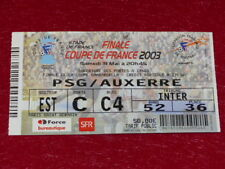 [COLLECTION SPORT FOOTBALL] TICKET PSG / AUXERRE 31 MAI 2003 Coupe France FINALE