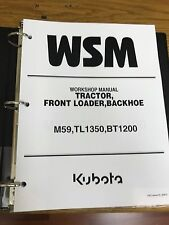 KUBOTA M59 TL1350 BT1200 TRACTOR Workshop Service Repair Manual BINDER