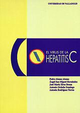 Virus De La Hepatitis C, El. NUEVO. Nacional URGENTE/Internac. económico. HISTOR