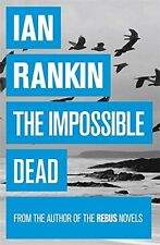 The Impossible Dead by Ian Rankin | Paperback Book | 9781409136293 | NEW