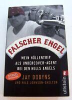 Falscher Engel von Jay Dobyns und Nils Johnson-Shelton 2009