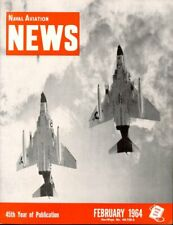 NAVAL AVIATION NEWS FEB 1964 VF F-4B MIRAMAR_USS TICONDEROGA_F-8_VP SP-5B_VS S-2