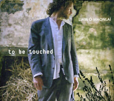 Liam O'Maonlai : To Be Touched CD (2009) ***NEW***