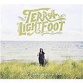 Terra Lightfoot - Every Time My Mind Runs Wild (2016)