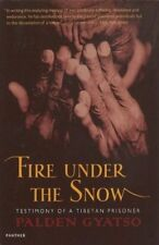 Fire Under the Snow True Story of a Tibetan Monk by Shakya, Tsering ( Author )