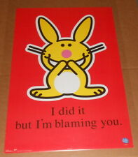 Happy Bunny I Did it But I'm Blaming You Poster 34x22 Jim Benton
