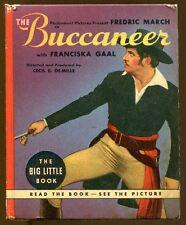 The Buccaneer Starring Fredric March-Vintage Big Little Book Movie Tie In-1938