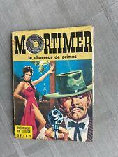 MORTIMER N°1 LE CHASSEUR DE PRIME BON ÉTAT