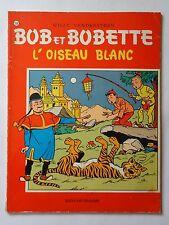 BOB ET BOBETTE n° 134  L'OISEAU BLANC   ( EAUBO )  réédition