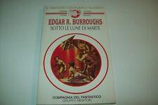 BURROUGHS-SOTTO LE LUNE DI MARTE-FEN 1 NEWTON-economico COMPAGNIA DEL FANTASTICO