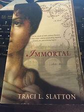 Immortal by Traci L. Slatton (2008, Paperback)