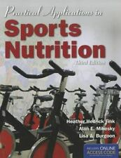 Practical Applications In Sports Nutrition by Fink, Heather Hedrick, Mikesky, A