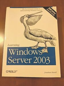 Learning Windows Server 2003 O'Reilly - Jonathan Hassel