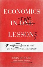 Economics in Two Lessons by Quiggin, John, NEW Book, FREE & FAST Delivery, (Hard