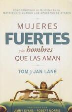 MUJERES FUERTES Y LOS HOMBRES QUE LAS AMAN / STRONG WOMEN AND MEN WHO LOVE THEM