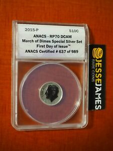 2015 P 10C REVERSE PROOF SILVER DIME ANACS RP70 DCAM FIRST DAY OF ISSUE FDI