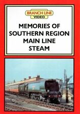 Memories of Southern Region Main Line Steam