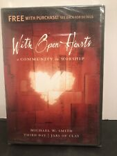 WITH OPEN HEARTS A COMMUNITY IN WORSHIP DVD NEW  MICHAEL W. SMITH