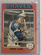 2020 Historic Autographs Retro Graphs Mike Lum Auto Atlanta Braves 1975 Topps