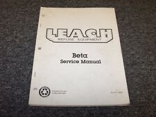 Leach Beta Refuse Equipment Trash Garbage Truck Shop Service Repair Manual
