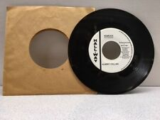 ALBERT COLLINS RADIO PROMO 45 RPM VINYL Homesick / Sippin' Soda BLUES.. L@@K..