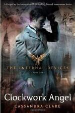 The Infernal Devices: Clockwork Angel 1 by Cassandra Clare (2010, Hardcover)