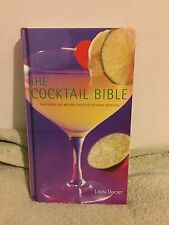 The Cocktail Bible by Linda Doeser (2001) HC