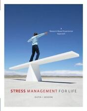 Stress Management for Life: A Research-Based Experiential Approach