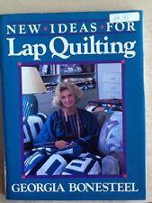 Quilting book NEW IDEAS FOR LAP QUILTING by Georgia Bonesteel