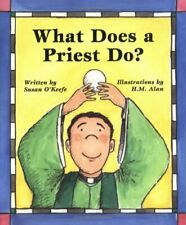 What Does a Priest Do?/What Does a Nun Do? by O'Keefe, Susan Heyboer Paperback