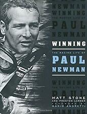 Winning : The Racing Life of Paul Newman Hardcover Matt Stone