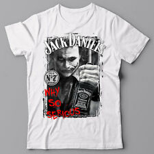 Funny cool T-shirt - WHY SO SERIOUS - Jack Daniels parody - JOKER Batman
