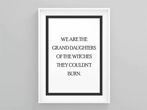 We Are The Grand Daughters Of The Witches They Couldn't Burn Framed Art Home