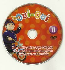 UNIQUEMENT DVD ( SANS BOITE ET SANS JAQUETTE ) - OUI OUI : N° 11 - DESSIN ANIME