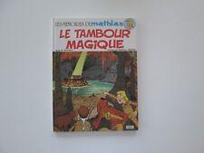 MEMOIRES DE MATHIAS EO1981 LE TAMBOUR MAGIQUE BE/TBE