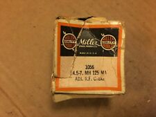NOS Vintage Miller RF Choke 1056 4.5-7 mH 125 mA Adjustable Guaranteed (2 avail)