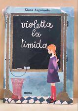 97740 Giana Anguissola - VIOLETTA LA TIMIDA - Mursia 1966