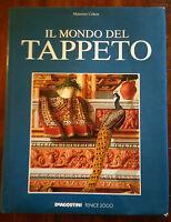 IL MONDO DEL TAPPETO - MAURIZIO COHEN - DE AGOSTINI FENICE 2000 - ANNO 1995
