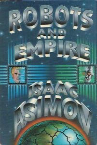 Robots and Empire by Isaac Asimov BOOK HC Sci Fi First Edition