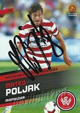 ✺Signed✺ 2013 2014 WESTERN SYDNEY WANDERERS A-League Card MATEO POLJAK