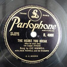78 tr/min EVE BOSWELL THE HEART YOU BREAK/tika tika tok, parlaphone R 4000