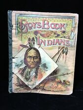 1891 Boys Book Of Indians Native American Stories Edgewood Publishing