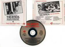 "THE BYRDS ""Two Tea For Two"" (CD) 1991"