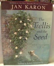 The Trellis and the Seed: A Book of Encouragement for All Ages,HC/DJ