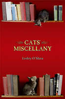 Cats' Miscellany, Lesley O'Mara