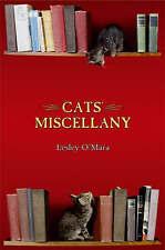 """""""AS NEW"""" Cats' Miscellany, O'Mara, Lesley, Book"""
