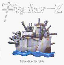 Destination Paradise von Fischer Z | CD | Zustand sehr gut