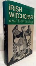 IRISH WITCHCRAFT AND DEMONOLOGY OCCULT DEMON CURSES POSSESSION SPIRIT