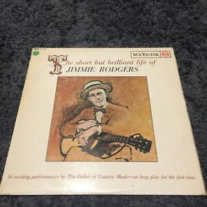 JIMMIE RODGERS, THE SHORT BUT BRILLIANT LIFE OF, 1963 RCA VICTOR NM NM Vinyl